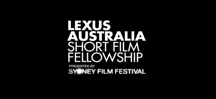 Black background with text in white which reads: LEXUS Australia Short Film Fellowship, presented by Sydney Film Festival