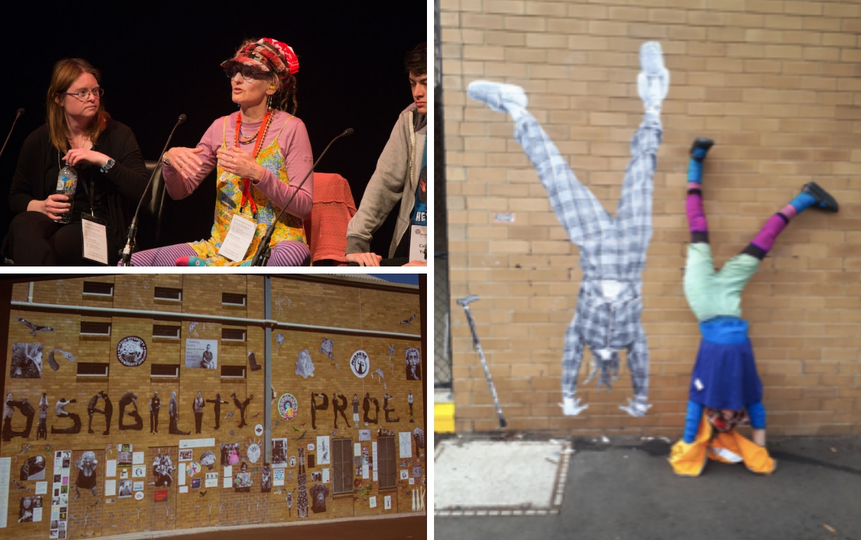 A collage of three photos. The top left shows three people on stage during a panel discussion. The middle person, a woman, is speaking. She wears brightly coloured clothes. The image on the right shows a woman doing a handstand against a wall that has a life-size image of the same woman doing the same handstand in a mirror image. The image on the bottom right shows a wall with the words Disability Pride and a collage of artworks pasted onto the wall.