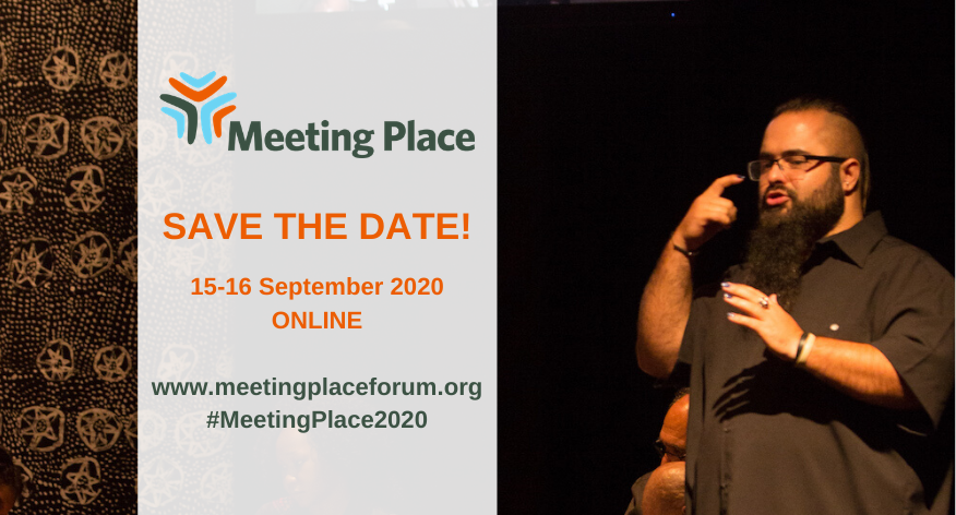 Image of a man signing in Auslan with text overlaid that reads: Meeting Place Save the Date. 15-16 September 2020. ONLINE. www.meetingplaceforum.org #MeetingPlace2020