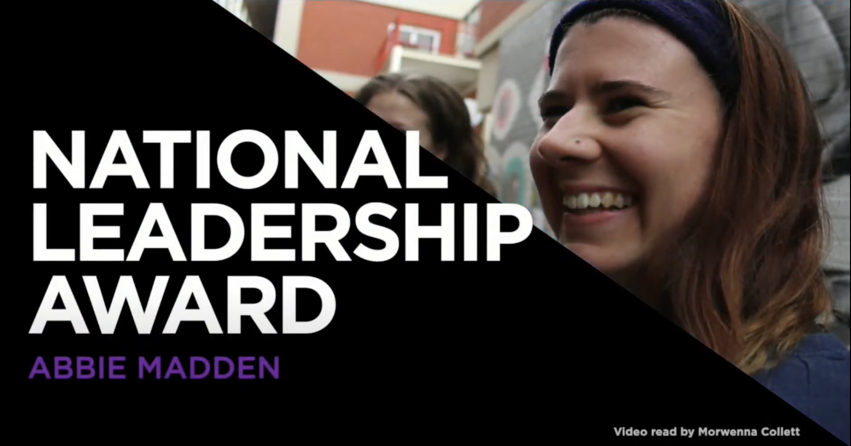 Picture of a woman in her 20s with long brown hair and the words National Leadership Award Abbie Madden
